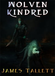 Wolven Kindred ebook by James Tallett