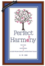 Perfect Harmony ebook by DW Cee