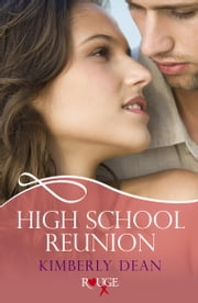 High School Reunion: A Rouge Erotic Romance ebook by Kimberly Dean