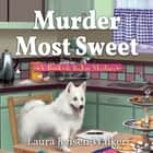 Murder Most Sweet - A Bookish Baker Mystery audiobook by