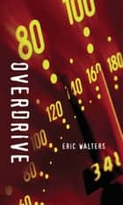 Overdrive ebook by Eric Walters