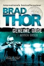Geheime orde ebook by Brad Thor, Jan Mellema