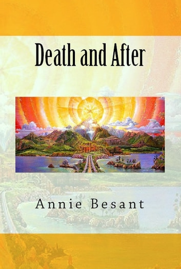 Death and After ebook by Annie Besant