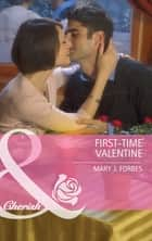First-Time Valentine (Mills & Boon Cherish) (The Wilder Family, Book 2) ebook by Mary J. Forbes