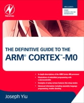 The Definitive Guide to the ARM Cortex-M0 ebook by Joseph Yiu