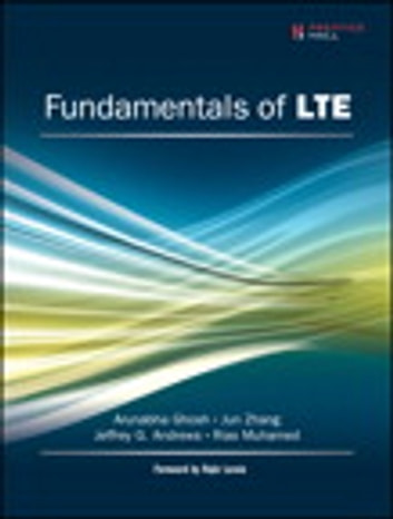 Fundamentals of LTE ebook by Arunabha Ghosh,Jun Zhang,Jeffrey G. Andrews,Rias Muhamed