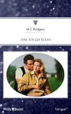 One Tough Texan ebook by M.j. Rodgers