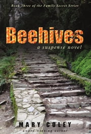 Beehives: A Suspense Novel ebook by Mary Coley