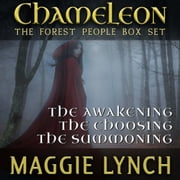 Forest People Trilogy. The - Chameleon: The Forest People Box Set audiobook by Maggie Lynch