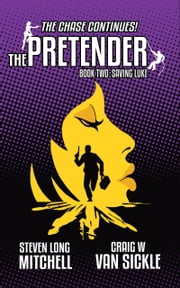 The Pretender-Saving Luke ebook by Craig Van Sickle,Steven Mitchell