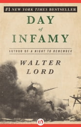Day of Infamy ebook by Walter Lord