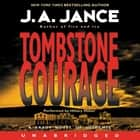 Tombstone Courage audiobook by J. A Jance