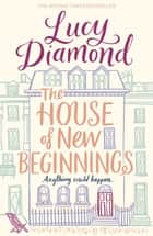 The House of New Beginnings ebook by