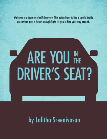 Are you in the driver's seat? ebook by Lalitha Sreenivasan