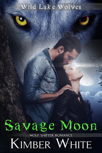 Savage Moon ebook by Kimber White