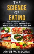The science of eating ebook by ALFRED W. McCANN
