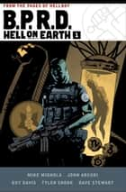 B.P.R.D. Hell on Earth Volume 1 ebook by Mike Mignola, John Arcudi, Guy Davis,...