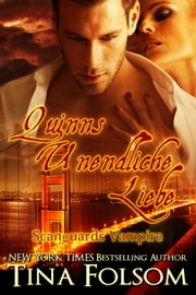 Quinns Unendliche Liebe (Scanguards Vampire - Buch 6) ebook by Kobo.Web.Store.Products.Fields.ContributorFieldViewModel