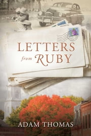 Letters From Ruby ebook by Adam Thomas