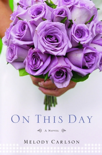 On This Day ebook by Melody Carlson