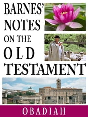 Barnes' Notes on the Old Testament-Book of Obadiah ebook by Albert Barnes