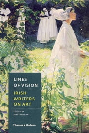 Lines of Vision - Irish Writers on Art ebook by Janet McLean