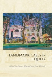 Landmark Cases in Equity ebook by Charles Mitchell,Paul Mitchell