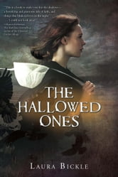 The Hallowed Ones ebook by Laura Bickle