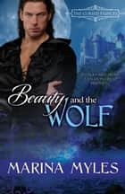 Beauty and the Wolf ebook by Marina Myles