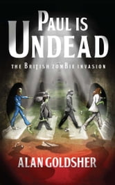 Paul Is Undead ebook by Alan Goldsher