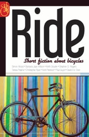 RIDE - Short Fiction About Bicycles ebook by Keith Snyder