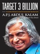 Target 3 Billion ebook by A P J Abdul Kalam