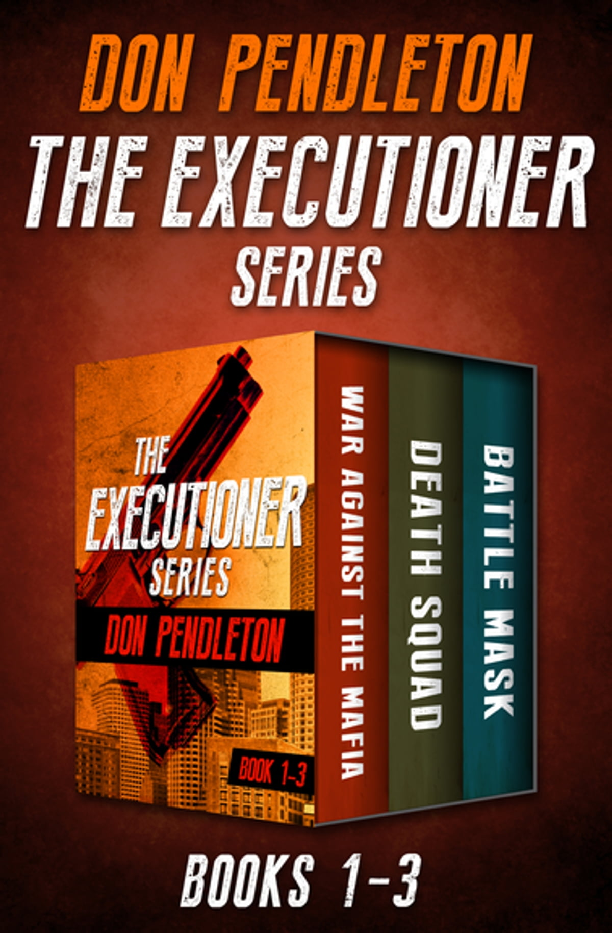 The Executioner Series Books 1–3 eBook by Don Pendleton - 9781504041430 |  Rakuten Kobo