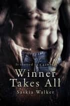 Winner Takes All ebook by Saskia Walker