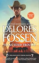 Texas-Sized Trouble - Cowboy Dreaming ebook by Delores Fossen