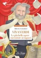 Viva Verdi ebook by Alberto Cristofori