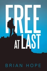 Free At Last ebook by Brian Hope