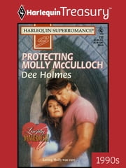 Protecting Molly McCulloch ebook by Dee Holmes