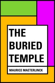 The Buried Temple ebook by Maurice Maeterlinck