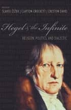 Hegel and the Infinite ebook by Slavoj Zizek