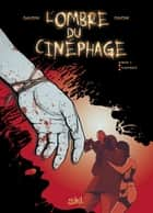 L'ombre du cinéphage T02 - Flash Back eBook by Jean-Charles Gaudin, Cyril Trichet