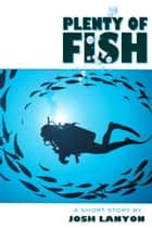 Plenty of Fish ebook by