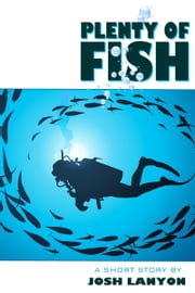 Plenty of Fish ebook by Josh Lanyon
