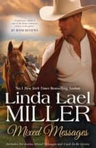 Mixed Messages/Mixed Messages/Used-To-Be Lovers ebook by Linda Lael Miller