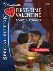 First-Time Valentine ebook by Mary J. Forbes