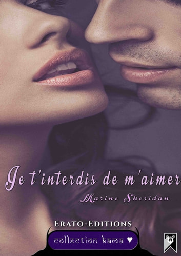 Je t'interdis de m'aimer ebook by Marine Sheridan