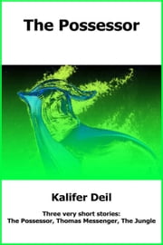 The Possessor ebook by Kalifer Deil