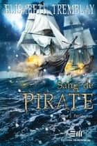 Sang de pirate 03 : Poursuites ebook by Elisabeth Tremblay