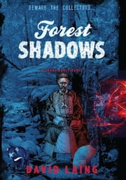 Forest Shadows ebook by David Laing