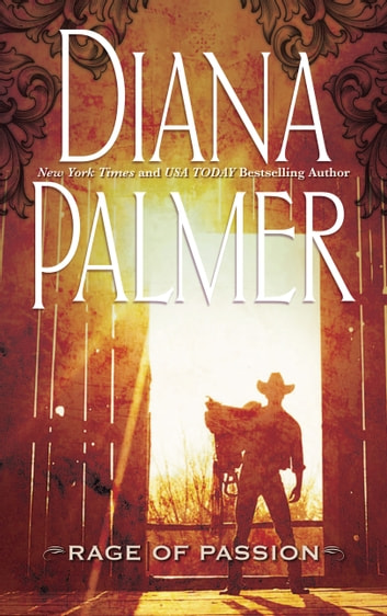 Rage of Passion (Mills & Boon M&B) ebook by Diana Palmer